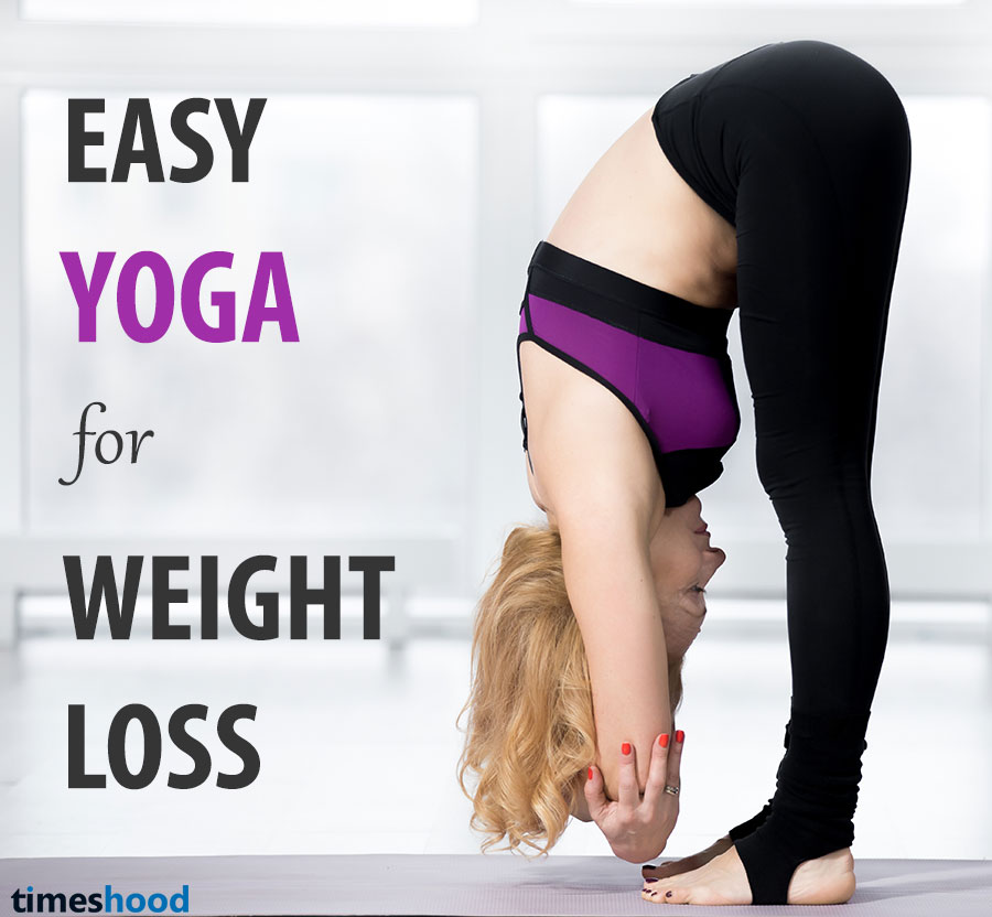 12 Super Easy Yoga Pose For Weight Loss: Beginners Guide ...
